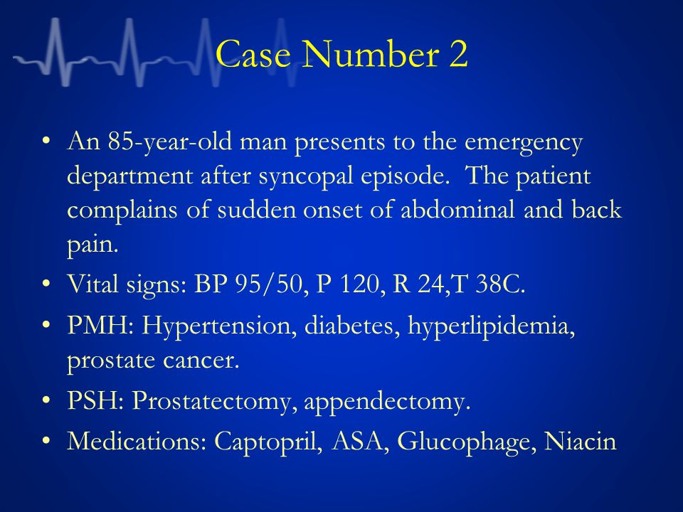 30 Case Number 2 An 85 Year Old Man Presents