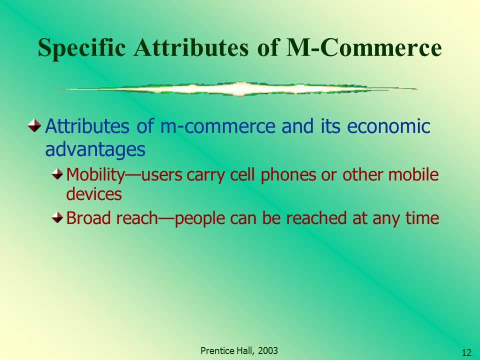 Specific Attributes of M-Commerce