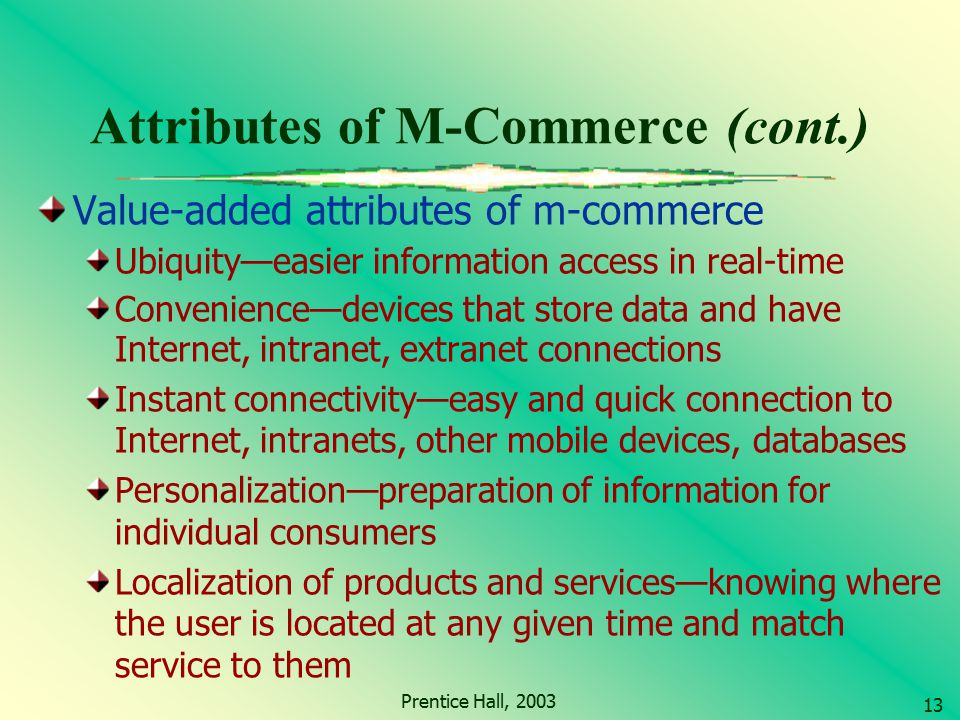 Attributes of M-Commerce (cont.)