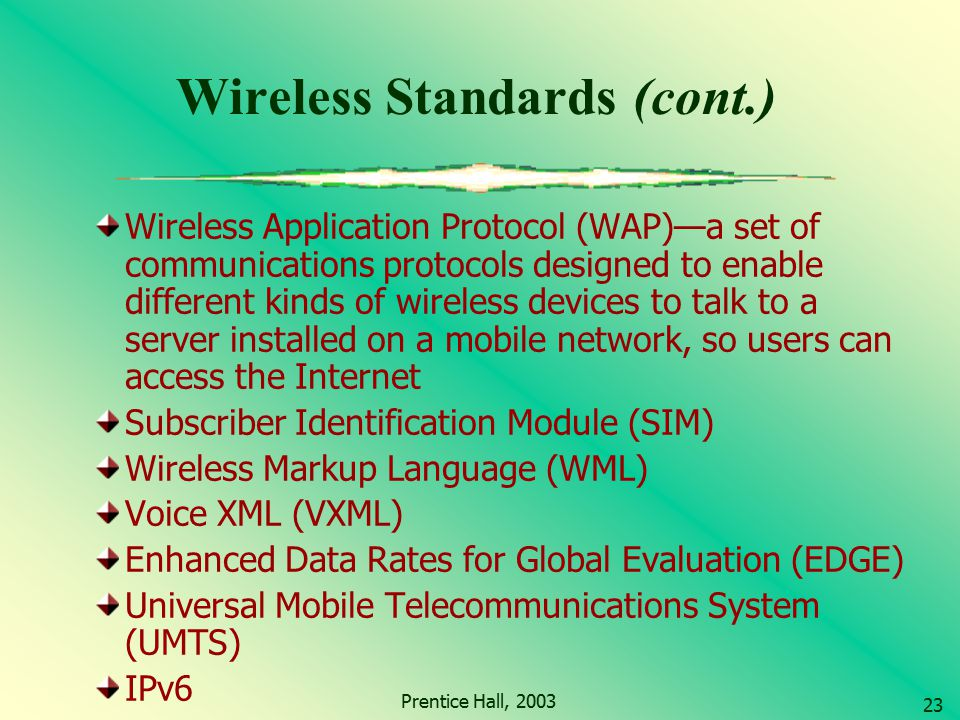 Wireless Standards (cont.)
