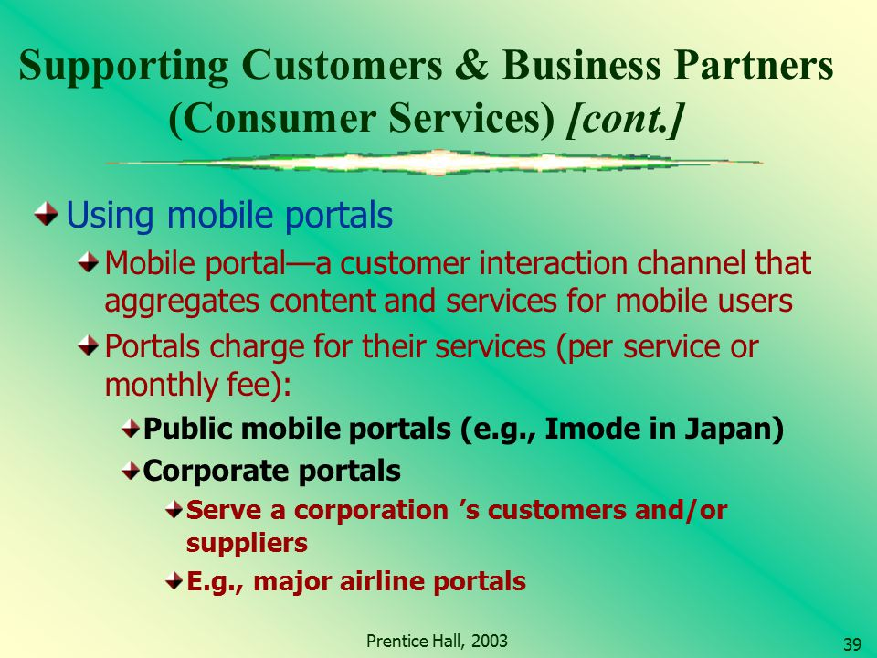 Supporting Customers & Business Partners (Consumer Services) [cont.]