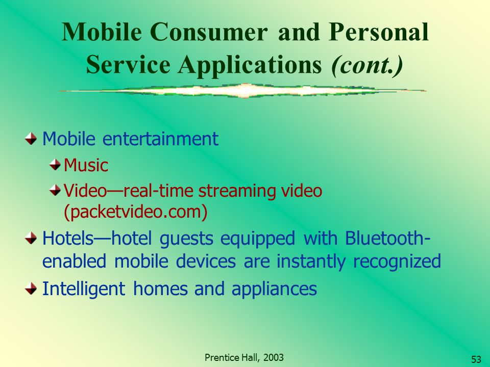 Mobile Consumer and Personal Service Applications (cont.)