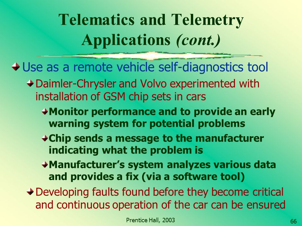 Telematics and Telemetry Applications (cont.)