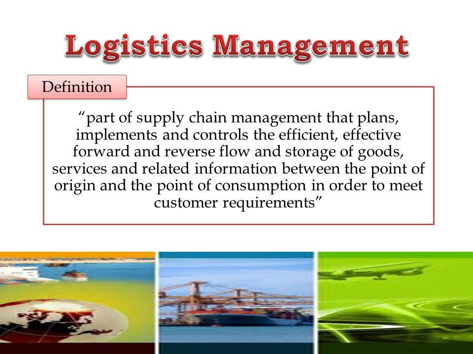 Logistics Operation Industrial Logistics Bpt 3123 Ppt