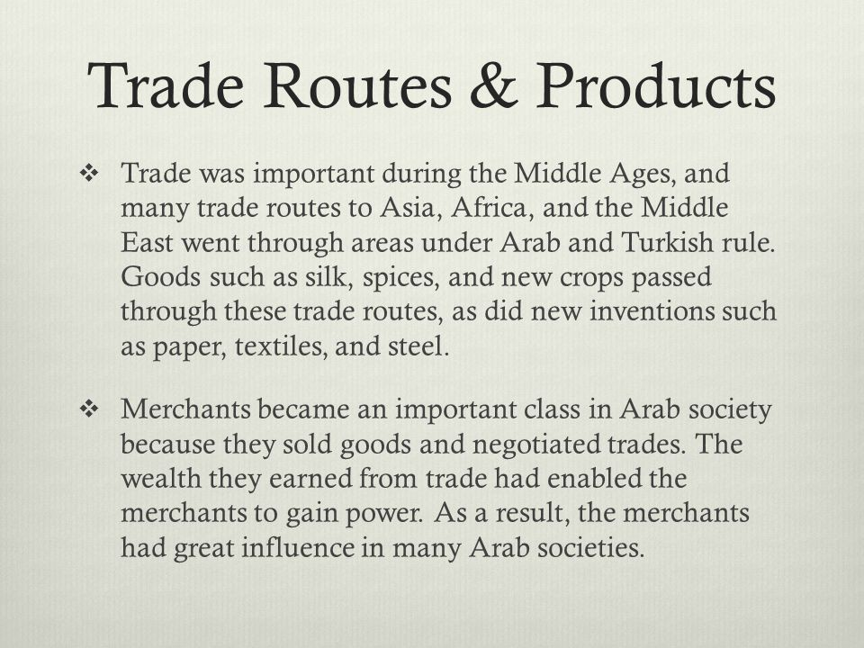 Trade Routes & Products