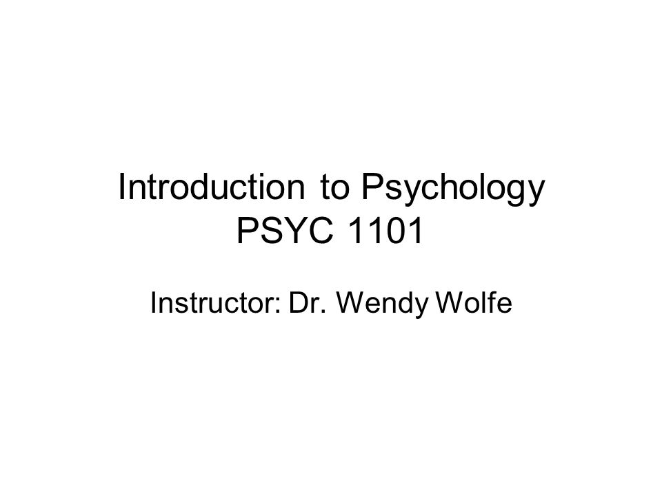 Introduction To Psychology PSYC Ppt Download