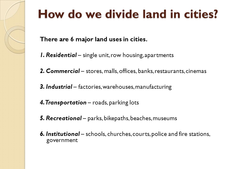 How do we divide land in cities
