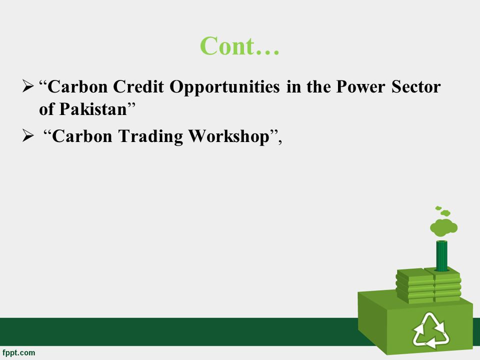 Cont… Carbon Credit Opportunities in the Power Sector of Pakistan