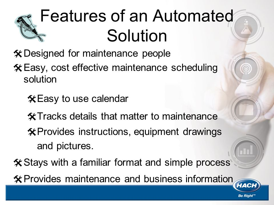 Features of an Automated Solution