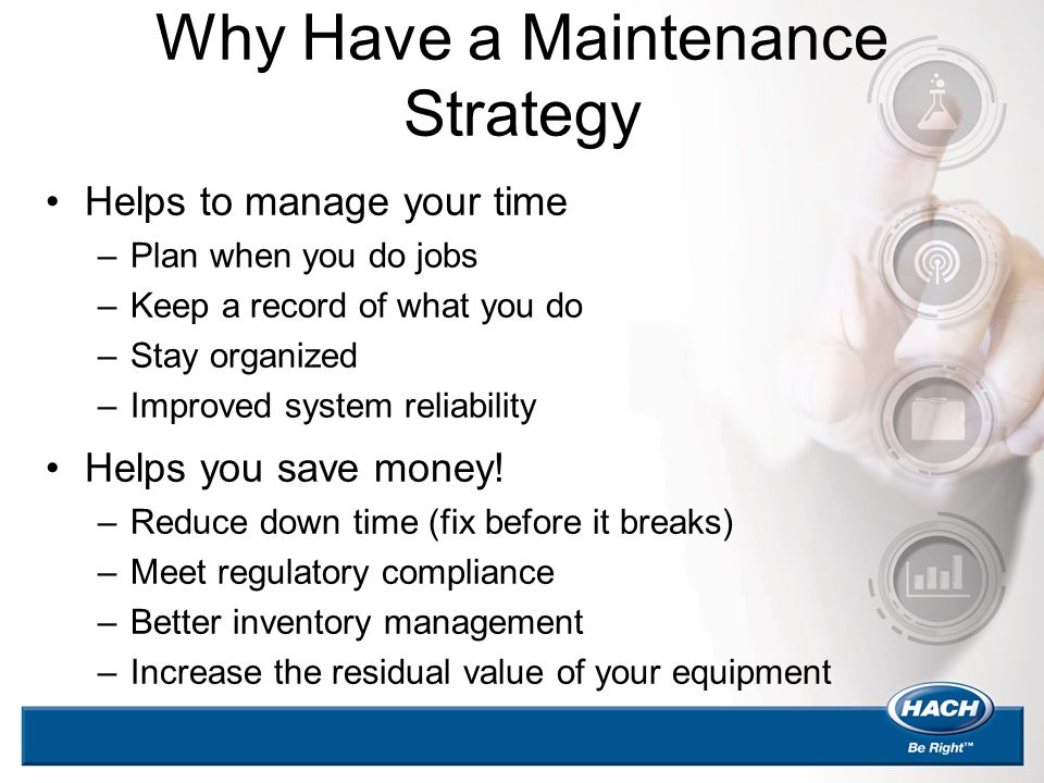 Why Have a Maintenance Strategy