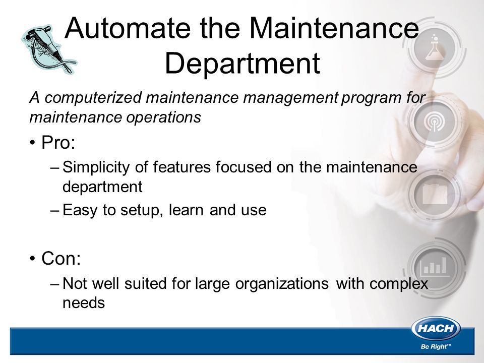 Automate the Maintenance Department
