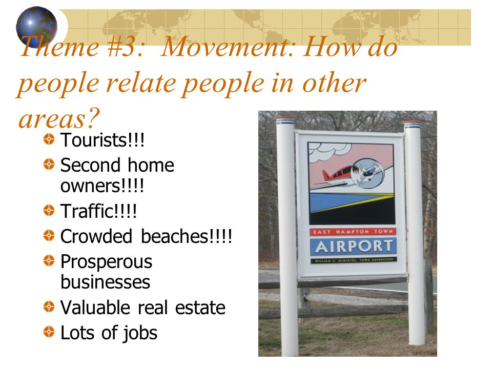 Theme #3: Movement: How do people relate people in other areas