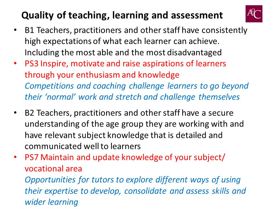 Quality of teaching, learning and assessment