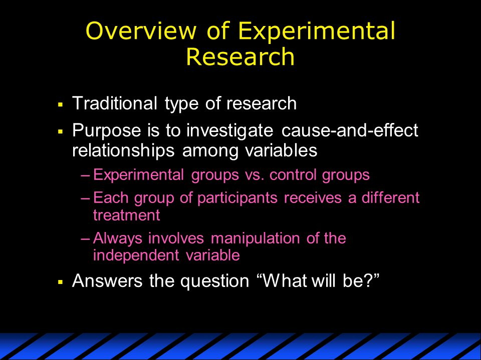 Overview of Experimental Research