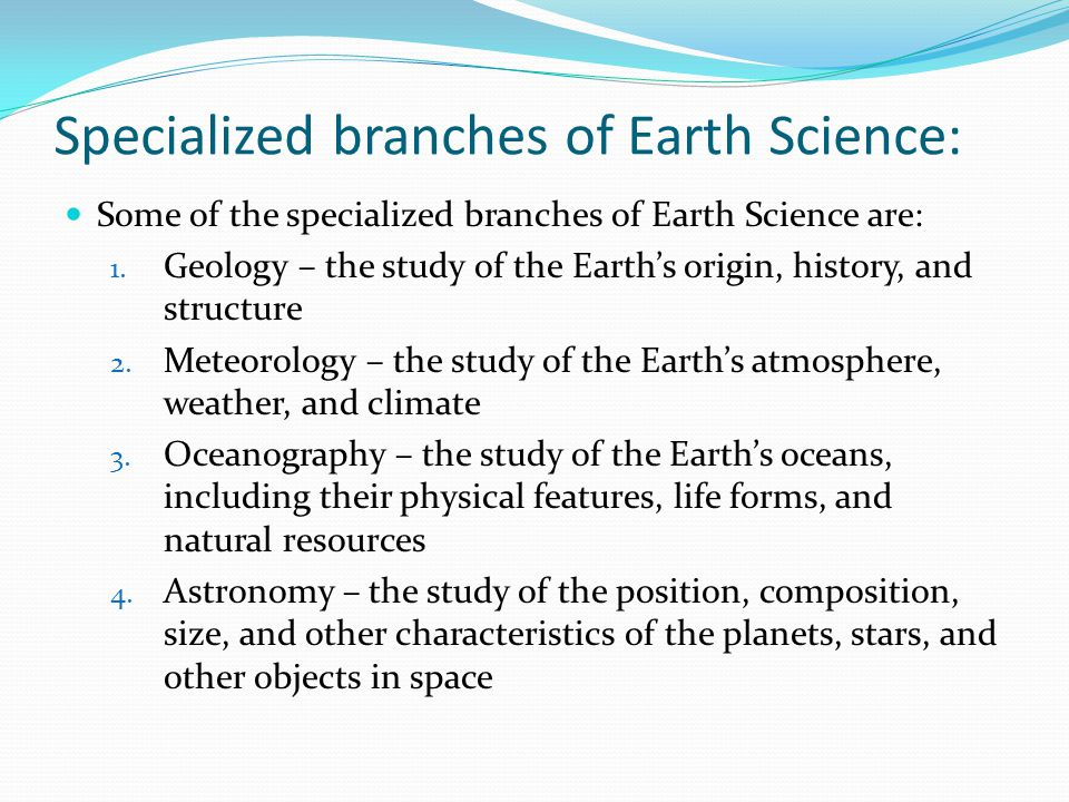 Specialized branches of Earth Science: