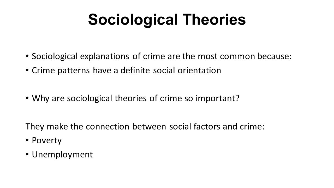 sociological explanations of crime