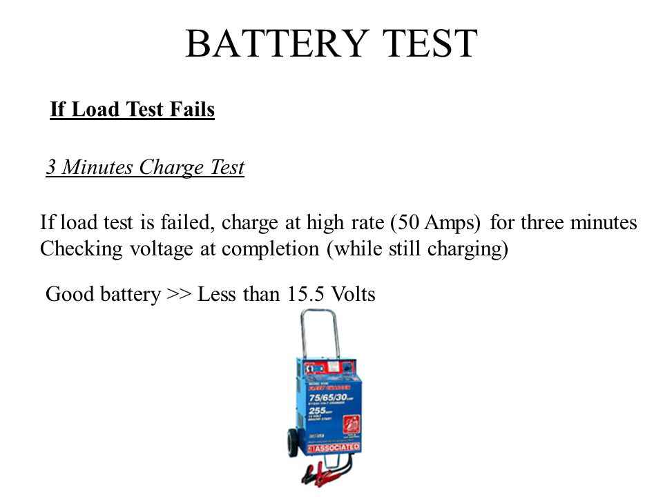 Battery Test If Load Fails 3 Minutes Charge