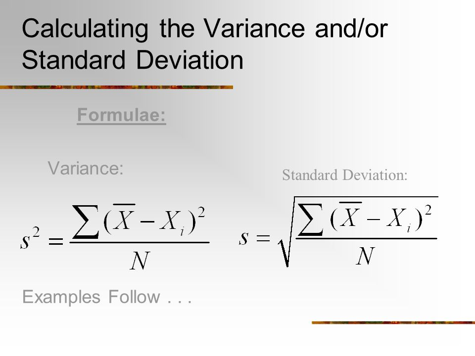 Calculating the Variance and/or Standard Deviation