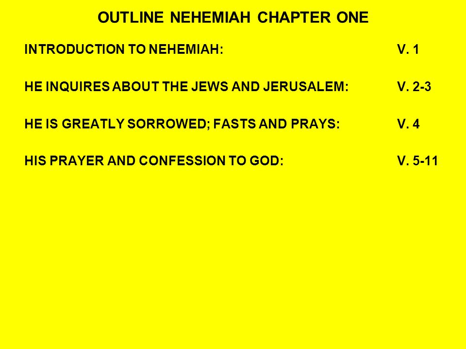 OUTLINE NEHEMIAH CHAPTER ONE