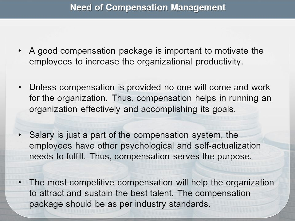 why compensation is important