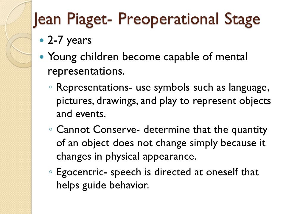 Jean Piaget- Preoperational Stage