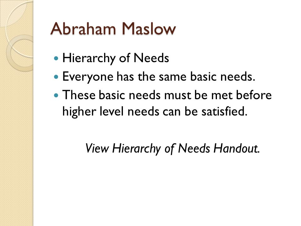 View Hierarchy of Needs Handout.