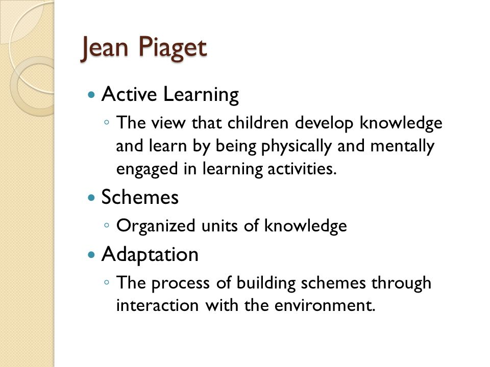 Jean Piaget Active Learning Schemes Adaptation