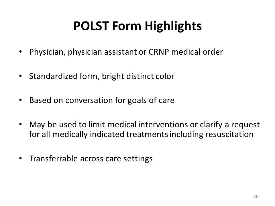 Objective To Review Highlights of Advance Directives and POLST - ppt on medical power of attorney form, medical detention form, medical directive form, medical claim form, medical property form,