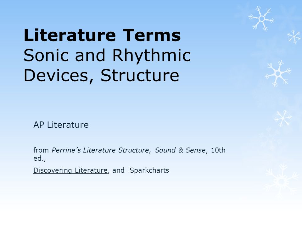 Literature Terms Sonic and Rhythmic Devices, Structure - ppt