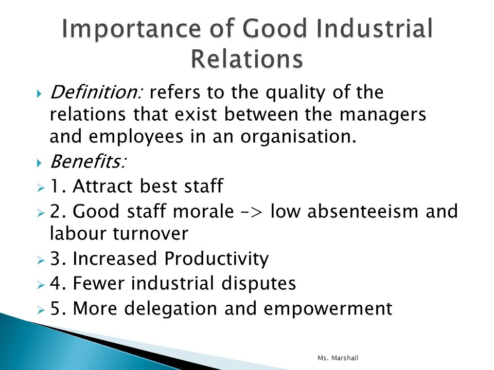 good industrial relations