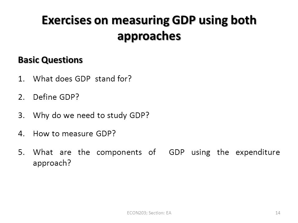 Exercises on measuring GDP using both approaches