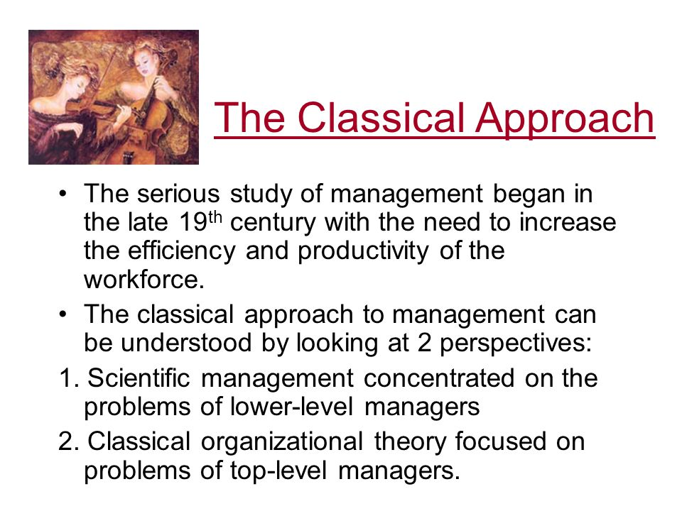 classical school of thought in management