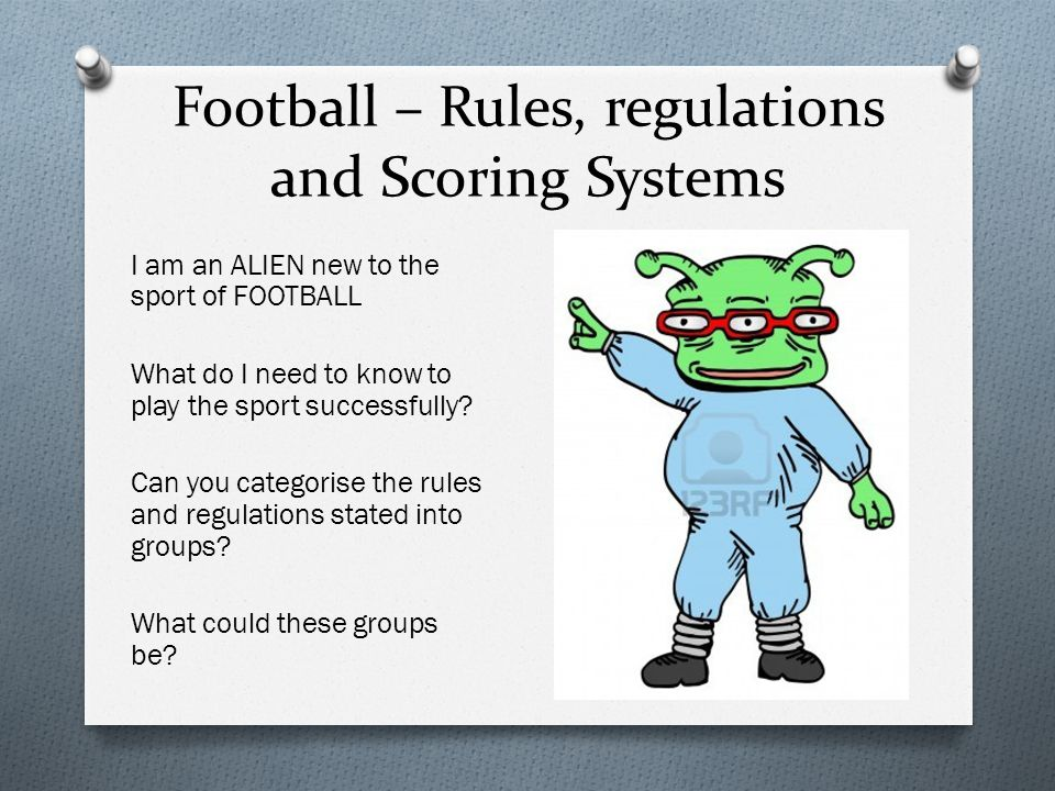Football – Rules, regulations and Scoring Systems
