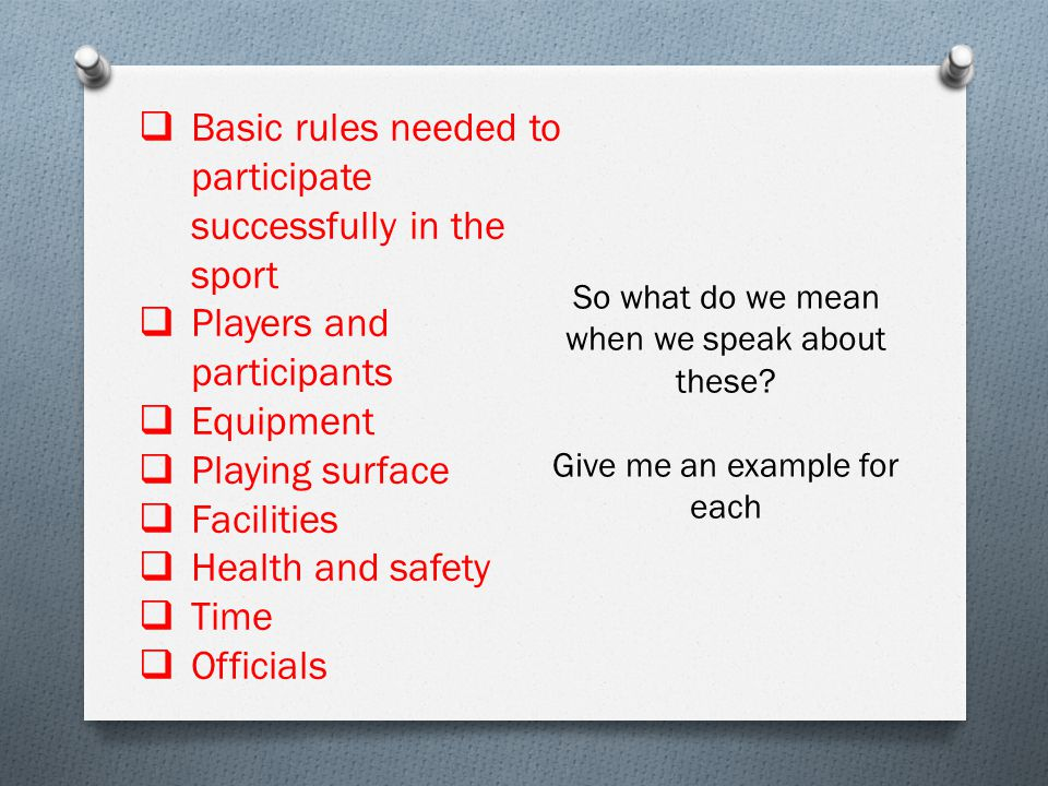 Basic rules needed to participate successfully in the sport