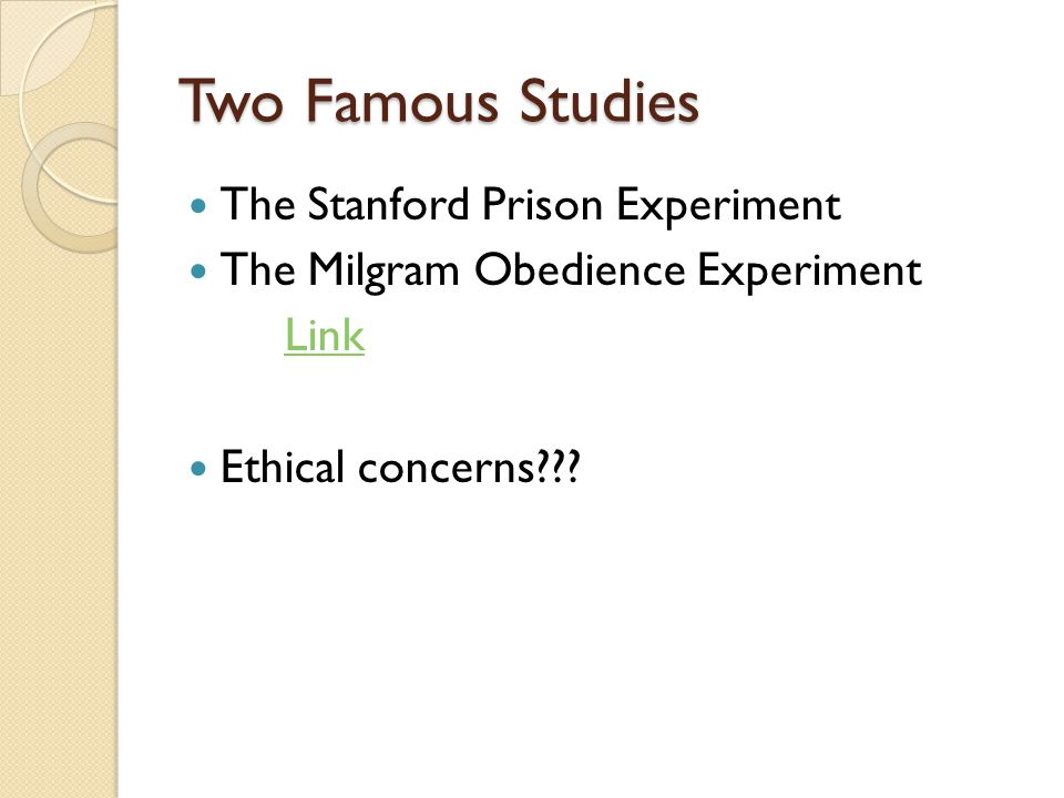 Two Famous Studies The Stanford Prison Experiment