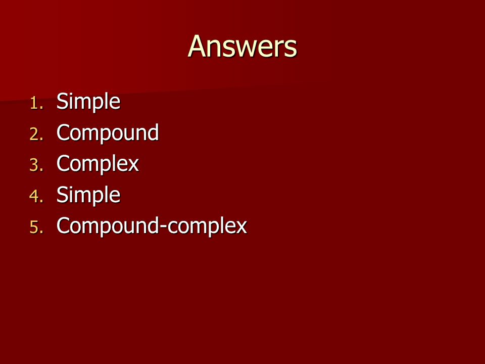 Answers Simple Compound Complex Compound-complex