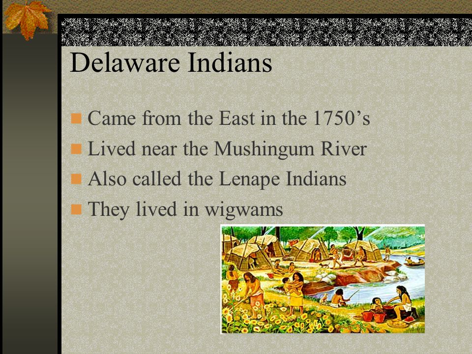 Native americans of ohio ppt video online download delaware indians came from the east in the 1750s publicscrutiny Image collections