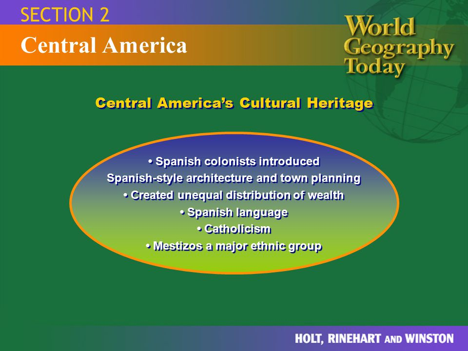 Central America SECTION 2 Central America's Cultural Heritage