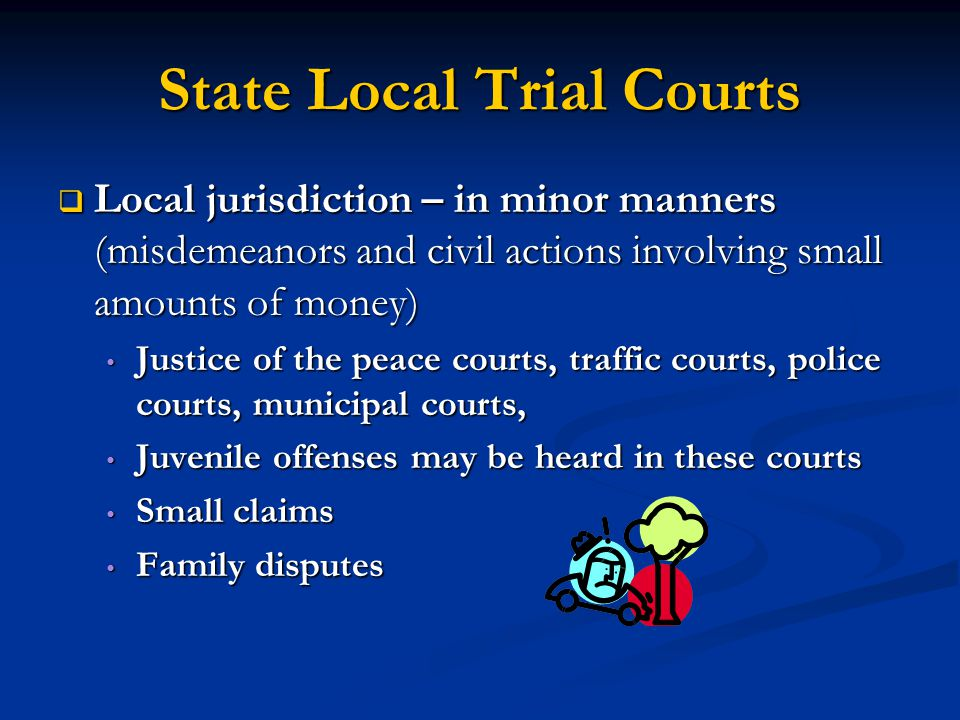State Local Trial Courts