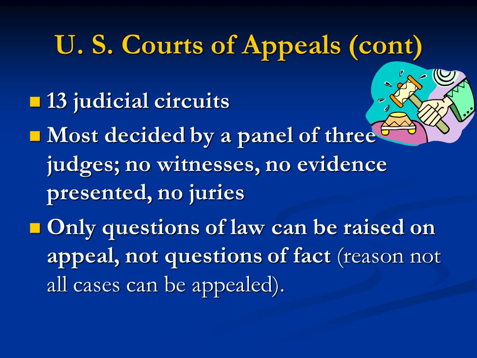 U. S. Courts of Appeals (cont)