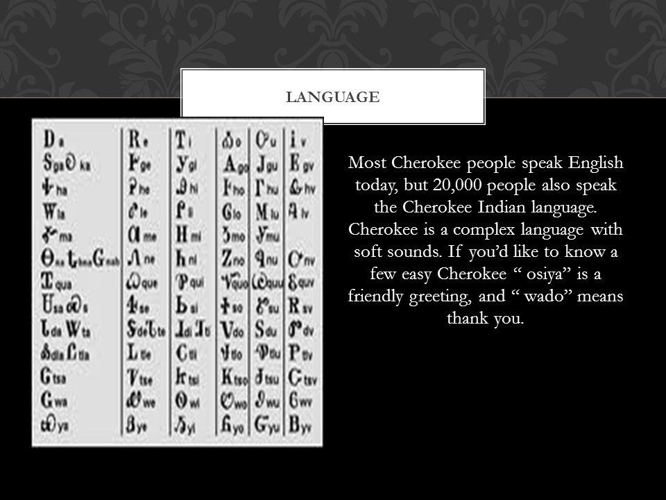 Cherokee by bryauna kayla ppt download language m4hsunfo