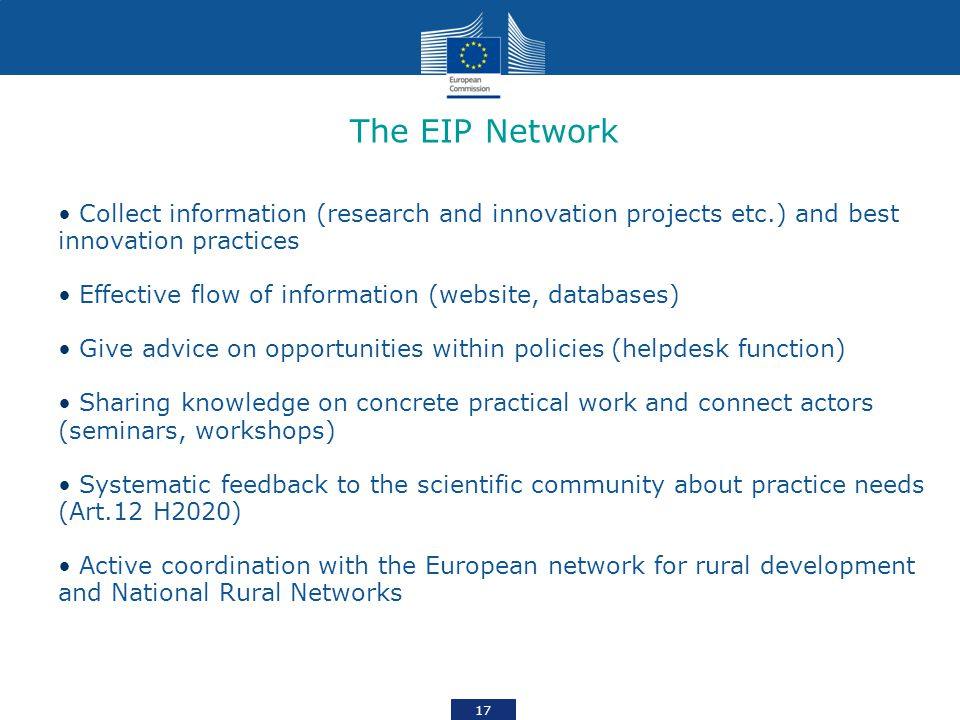 The EIP Network Collect information (research and innovation projects etc.) and best innovation practices.