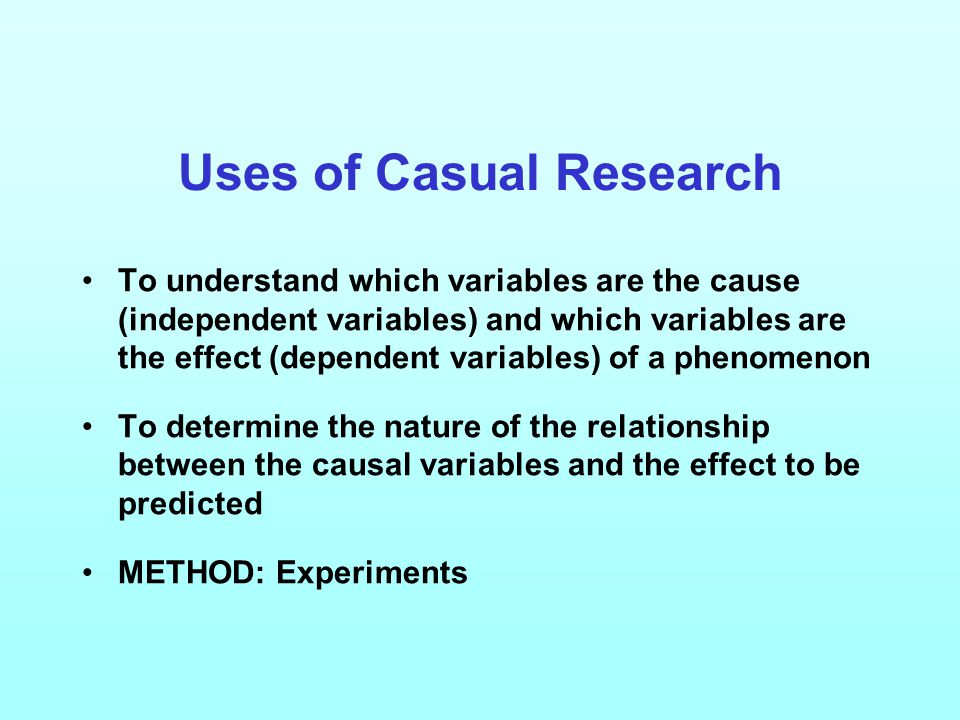 Uses of Casual Research