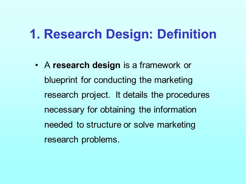 1. Research Design: Definition