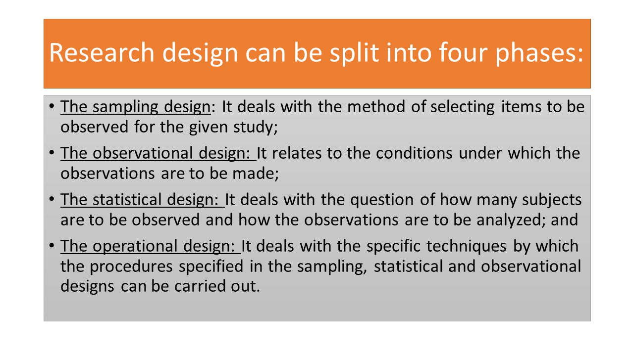 Research design can be split into four phases: