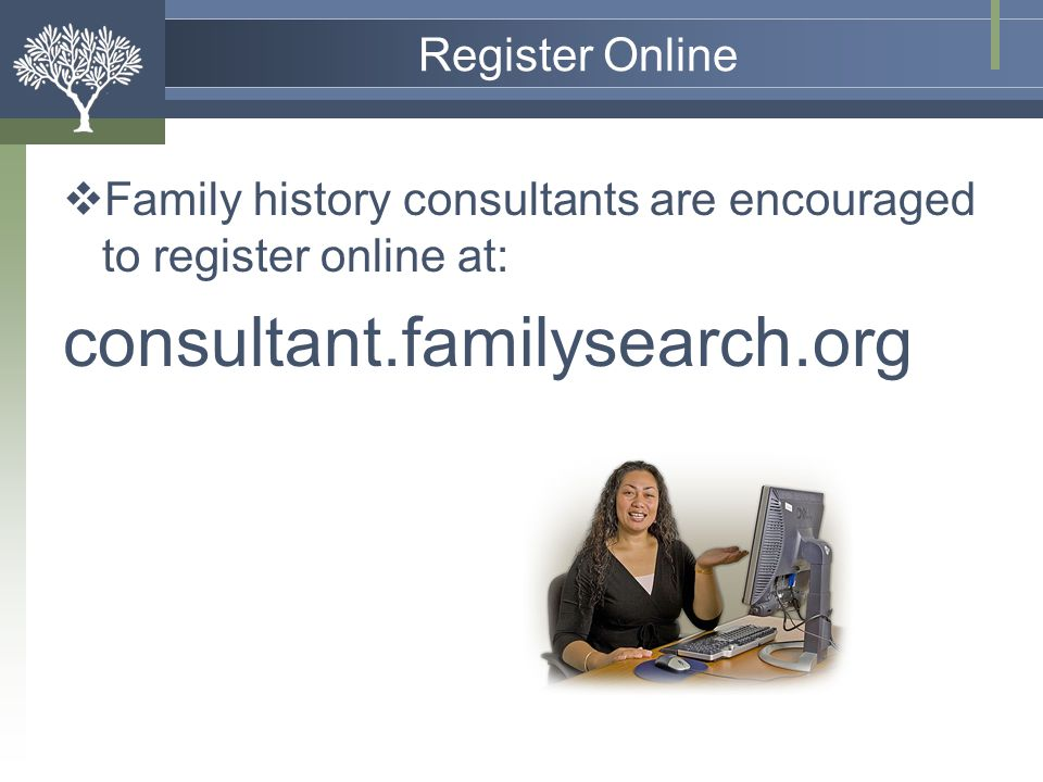 consultant.familysearch.org Register Online