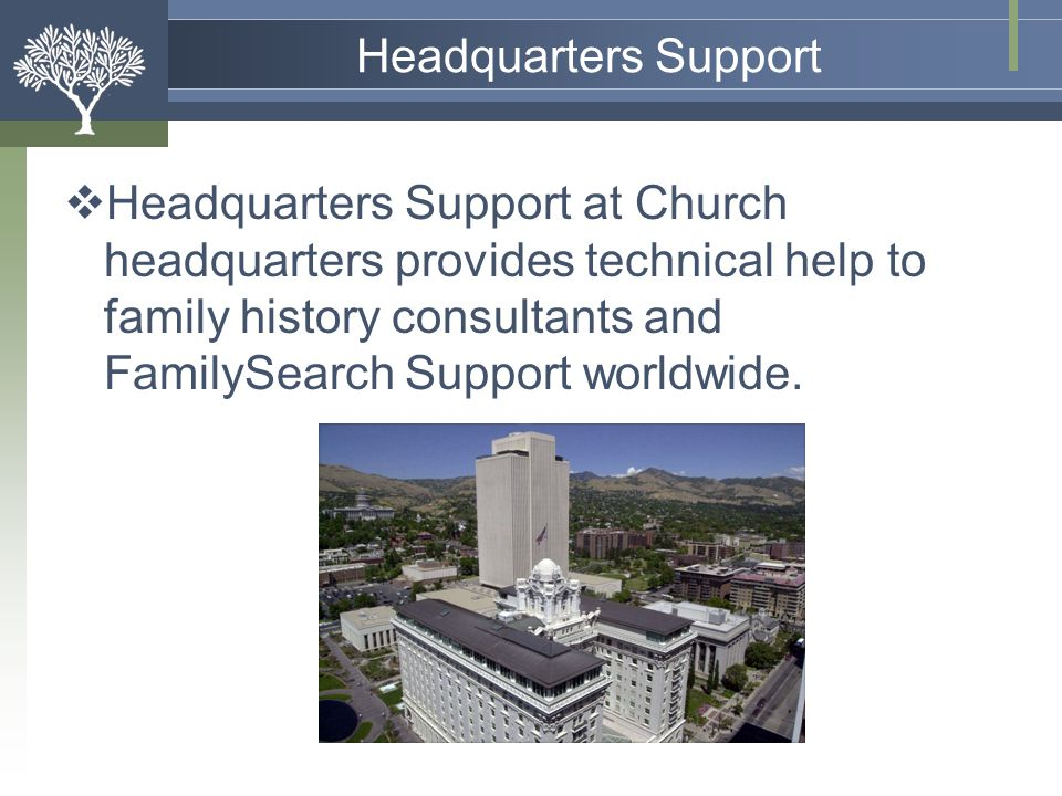 Headquarters Support