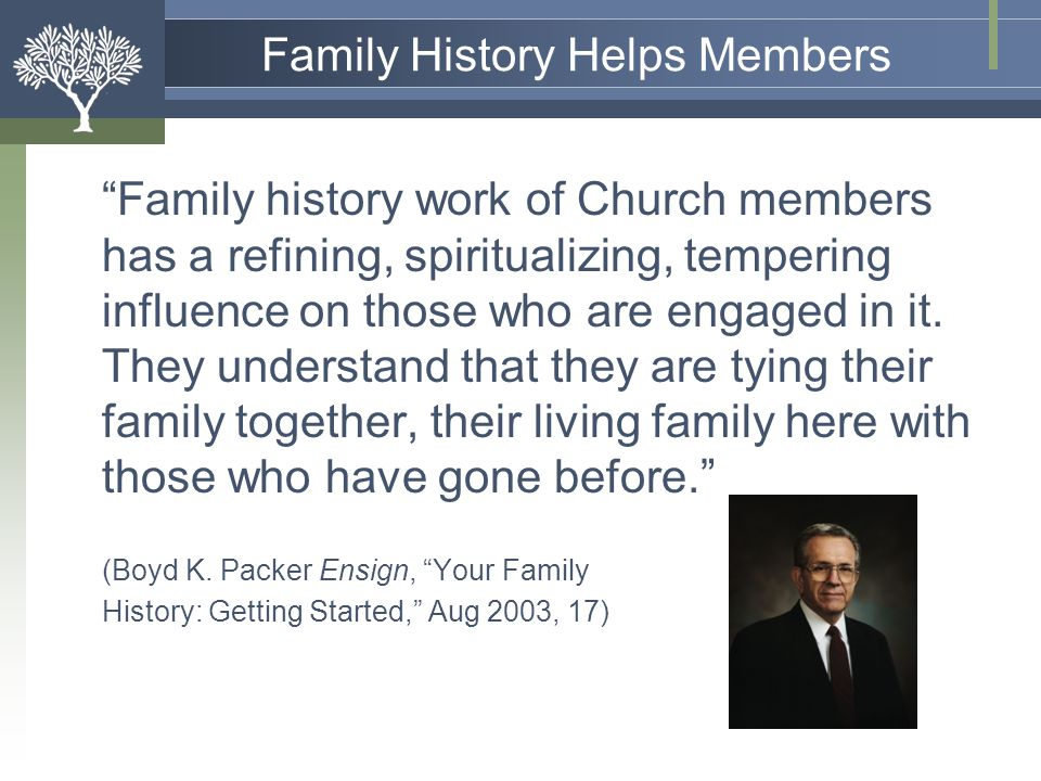 Family History Helps Members
