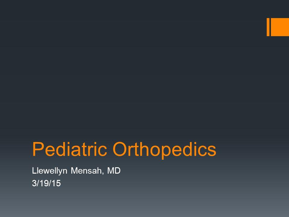 Pediatric Orthopedics - ppt download