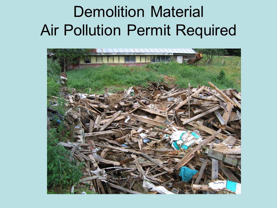 Demolition Material Air Pollution Permit Required